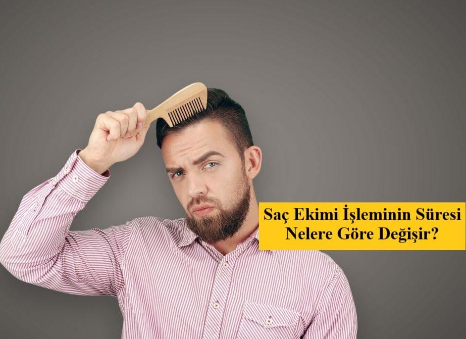 Saç Ekimi İşleminin Süresi Nelere Göre Değişir